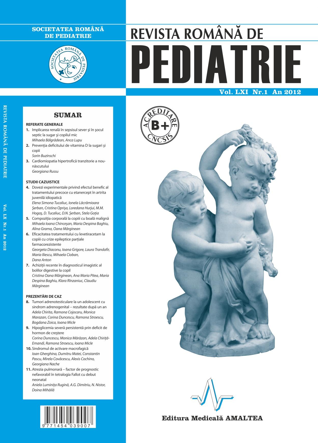 Revista Romana de PEDIATRIE | Volumul LXI, No. 1, Year 2012