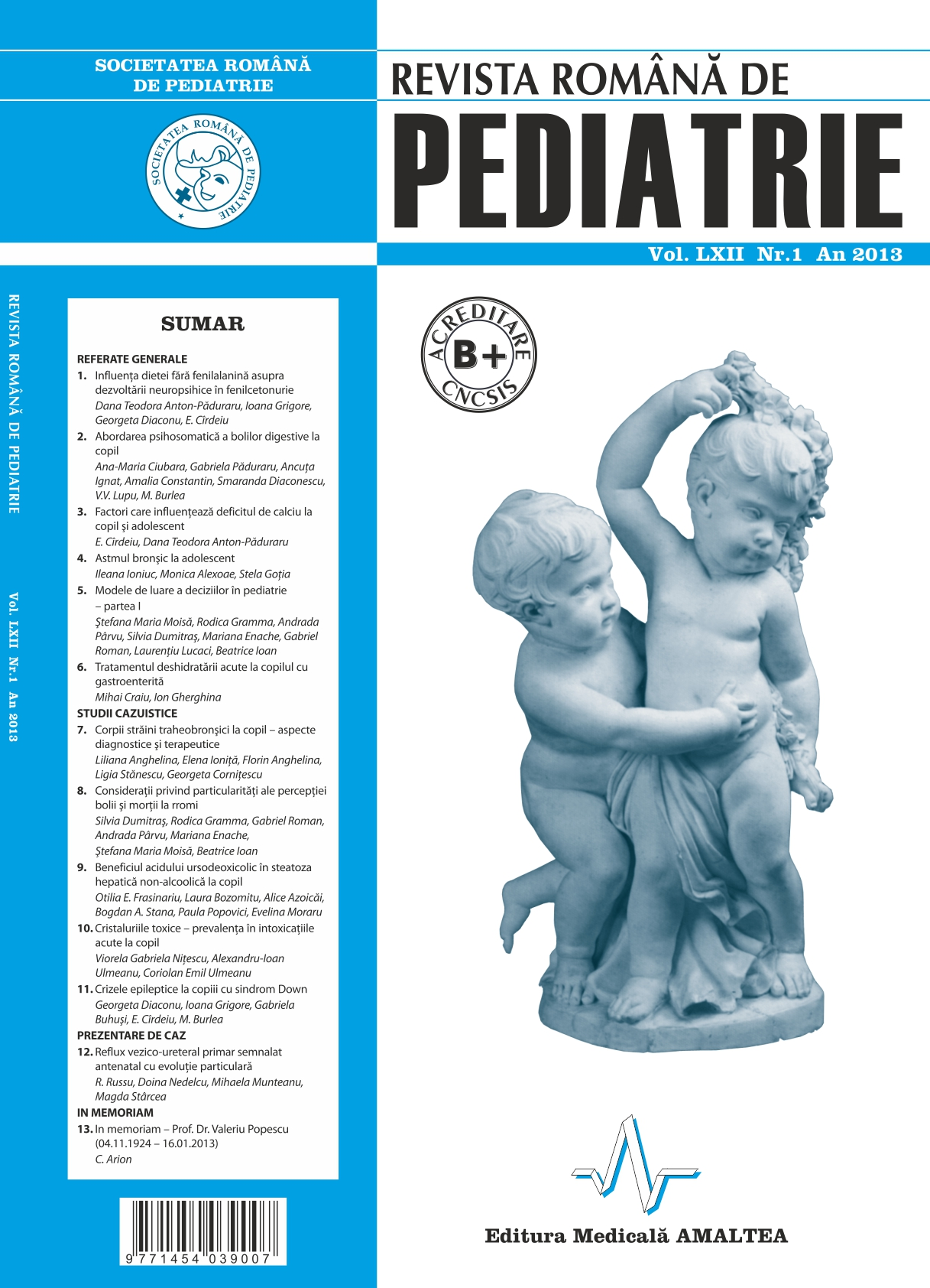 Revista Romana de PEDIATRIE | Volumul LXII, Nr. 1, An 2013