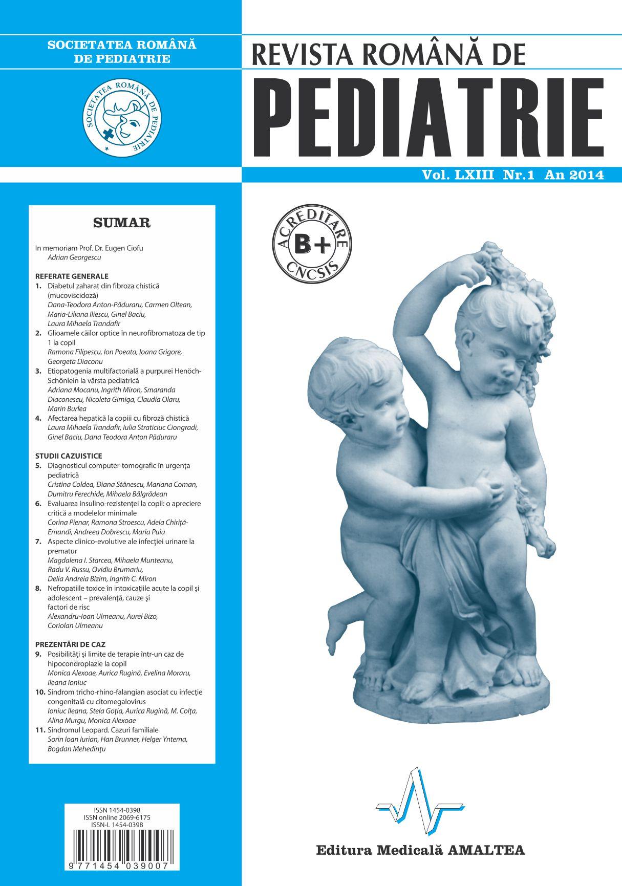 Revista Romana de PEDIATRIE | Volumul LXIII, Nr. 1, An 2014