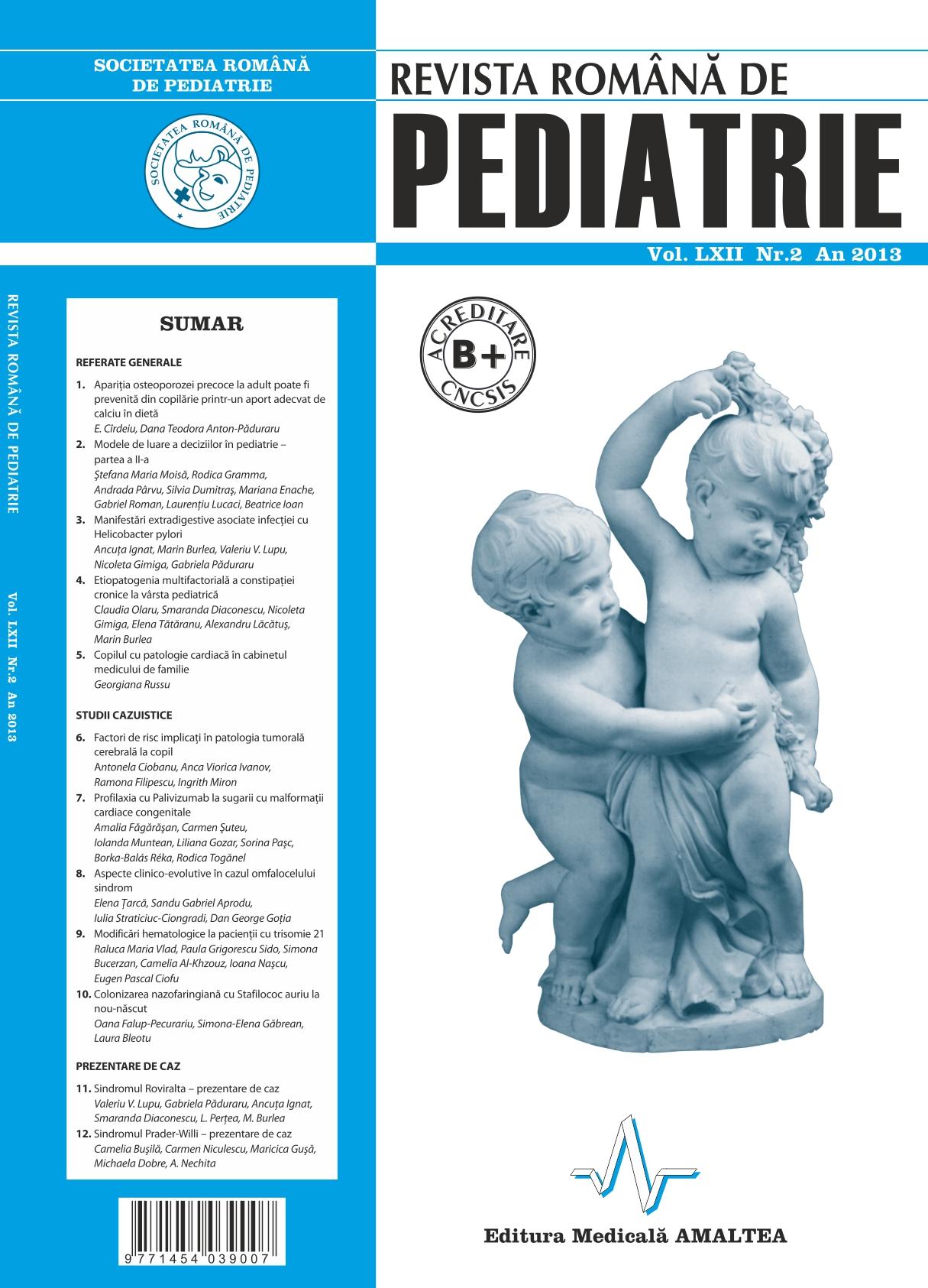 Revista Romana de PEDIATRIE   Volumul LXII, Nr. 2, An 2013