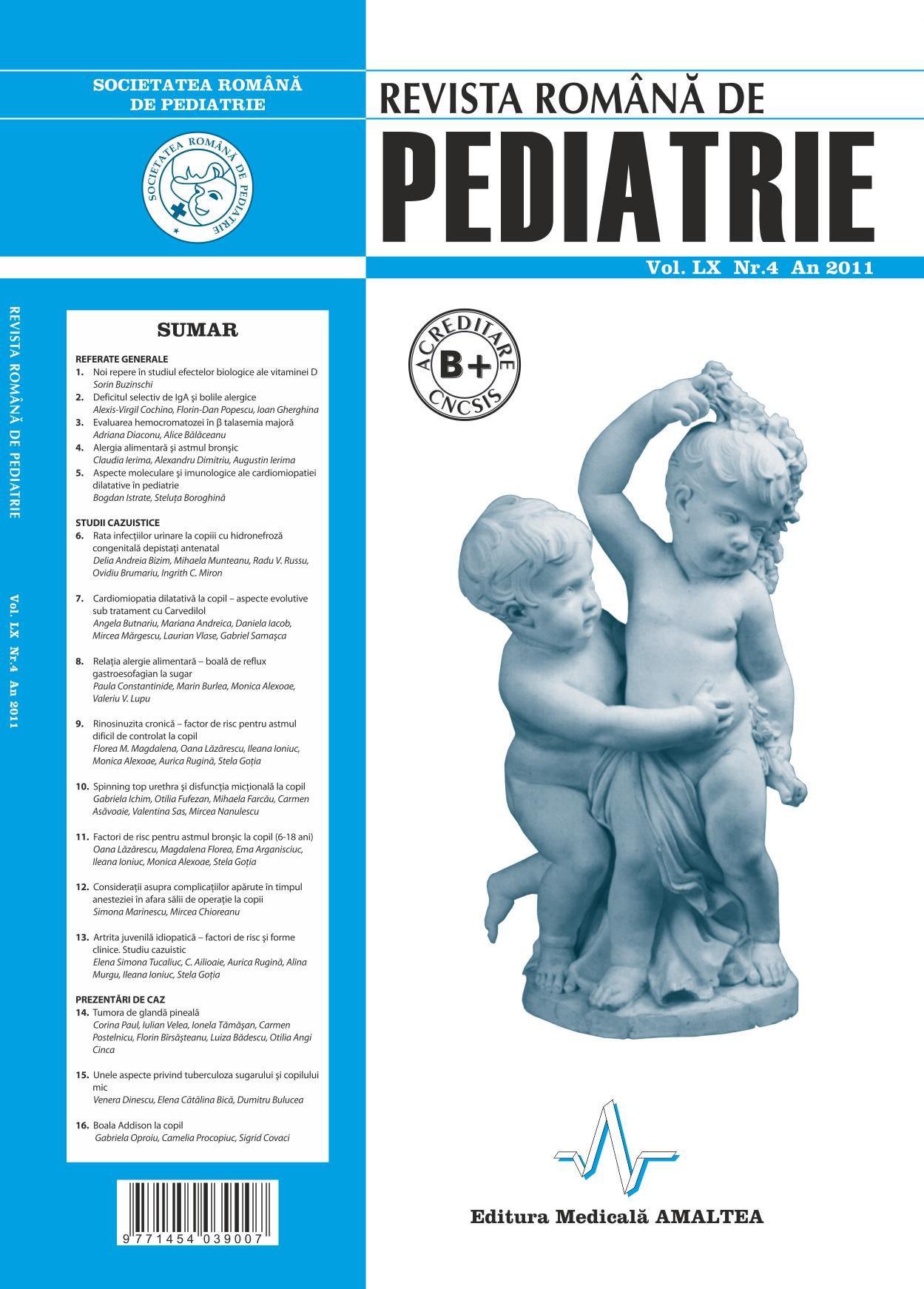 Revista Romana de PEDIATRIE | Volumul LX, Nr. 4, An 2011