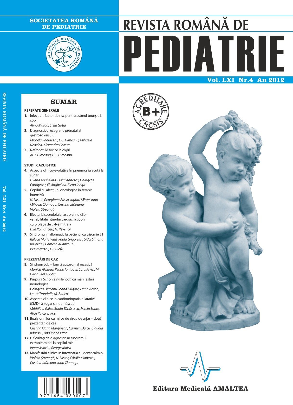 Revista Romana de PEDIATRIE | Volumul LXI, Nr. 4, An 2012