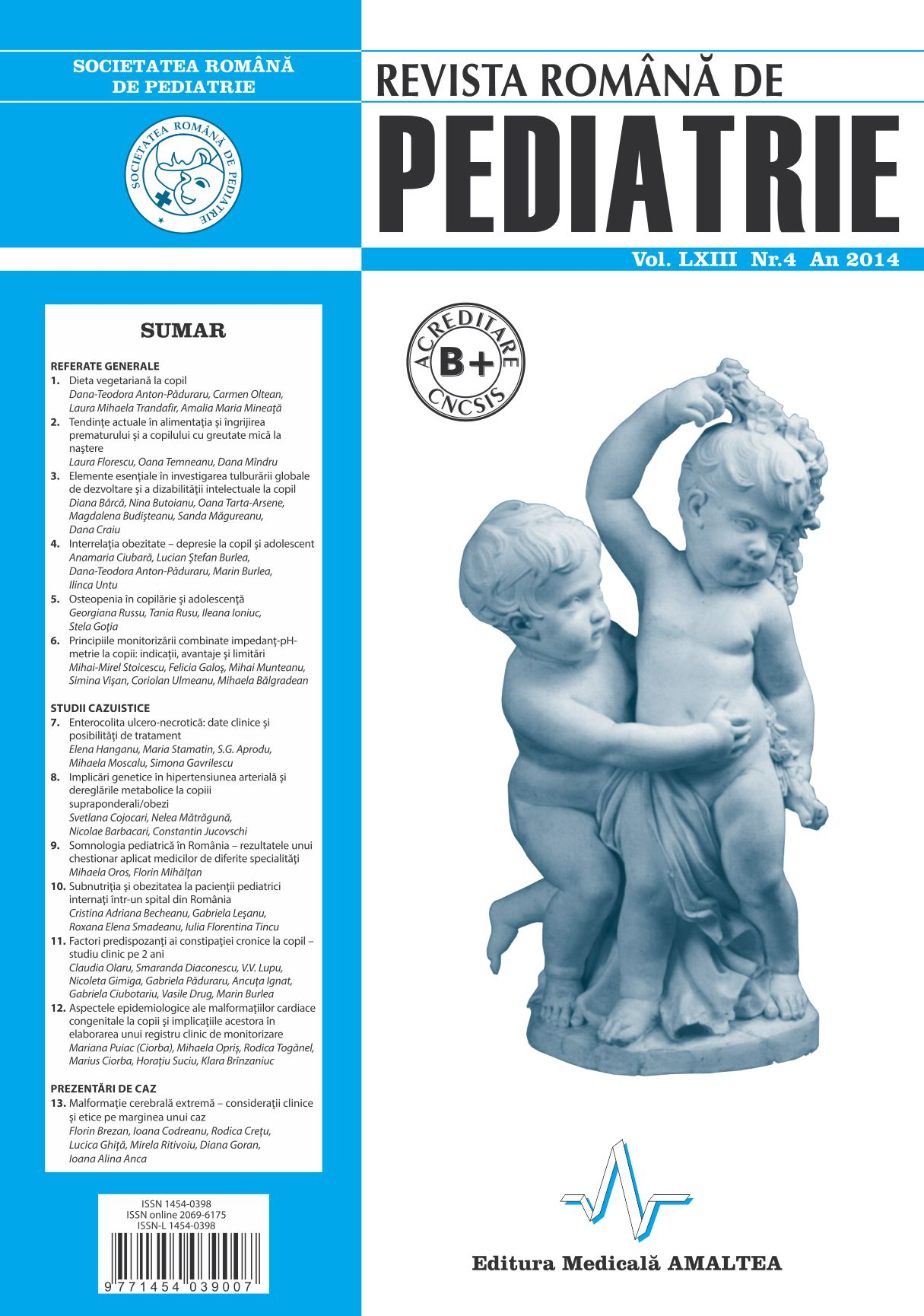 Revista Romana de PEDIATRIE | Volumul LXIII, Nr. 4, An 2014