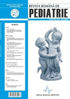Revista Romana de PEDIATRIE   Volumul LVII, Nr. 1, An 2008