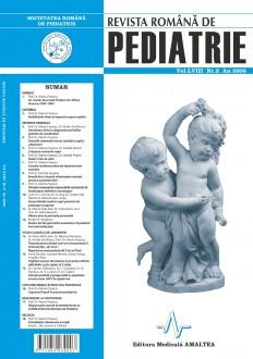 Revista Romana de PEDIATRIE   Volumul LVIII, Nr. 2, An 2009