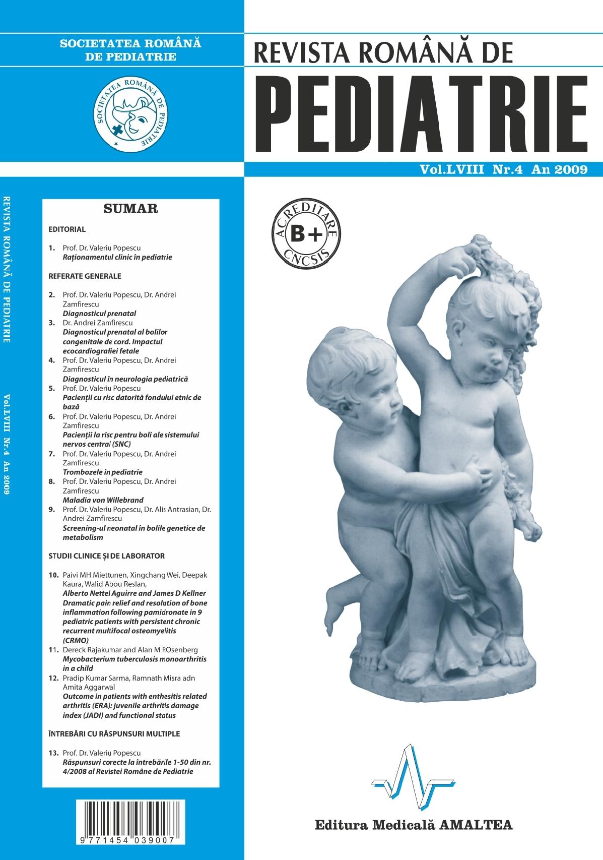 Revista Romana de PEDIATRIE | Volumul LVIII, Nr. 4, An 2009