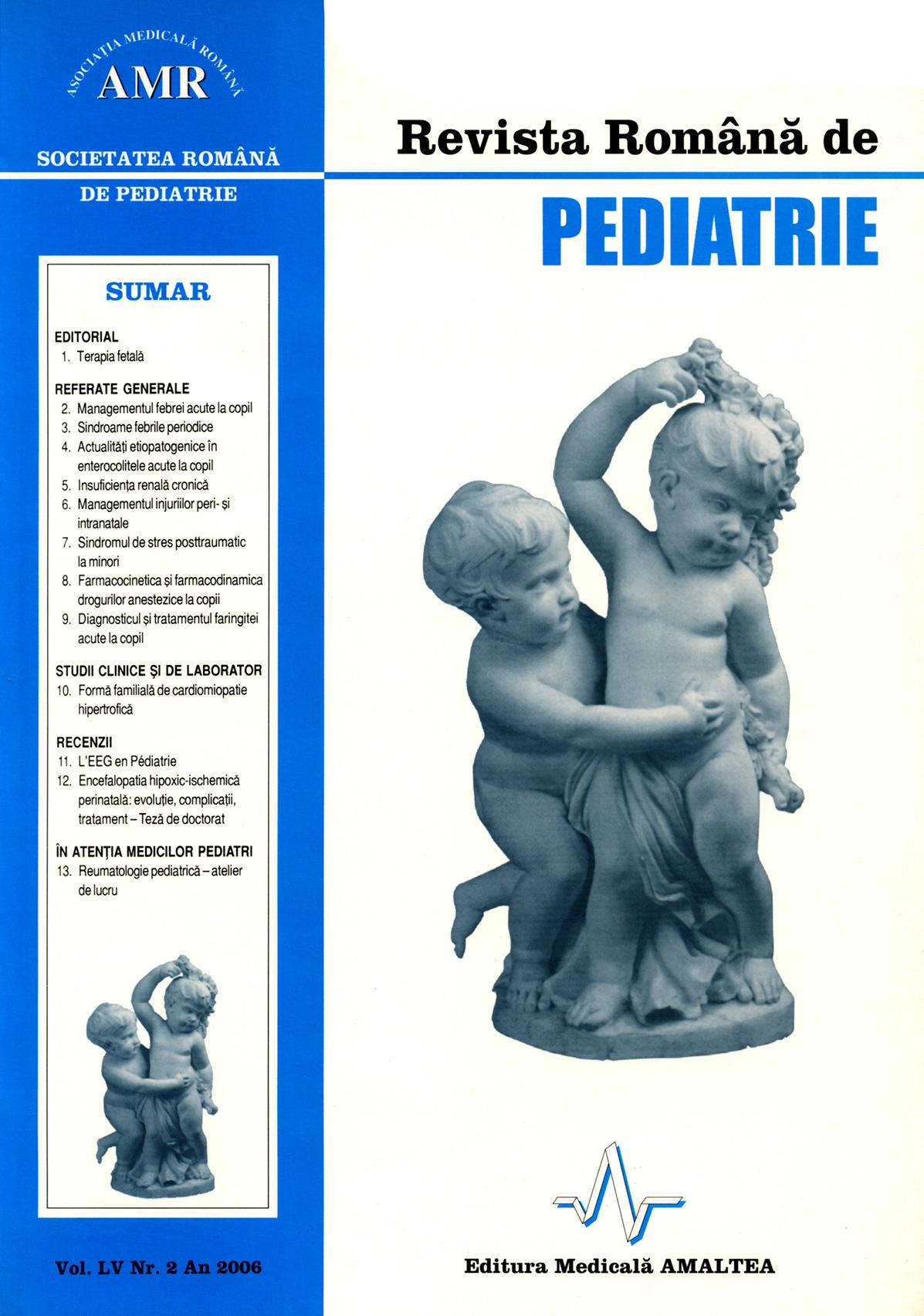 Revista Romana de PEDIATRIE | Volumul LV, Nr. 2, An 2006