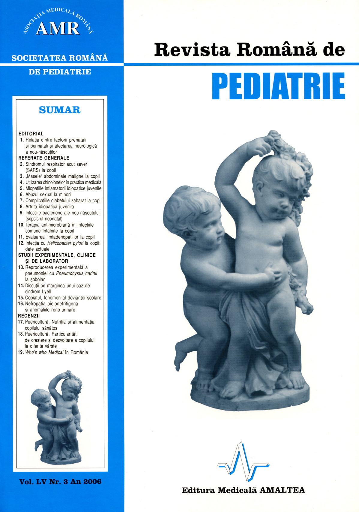 Revista Romana de PEDIATRIE | Volumul LV, No. 3, Year 2006