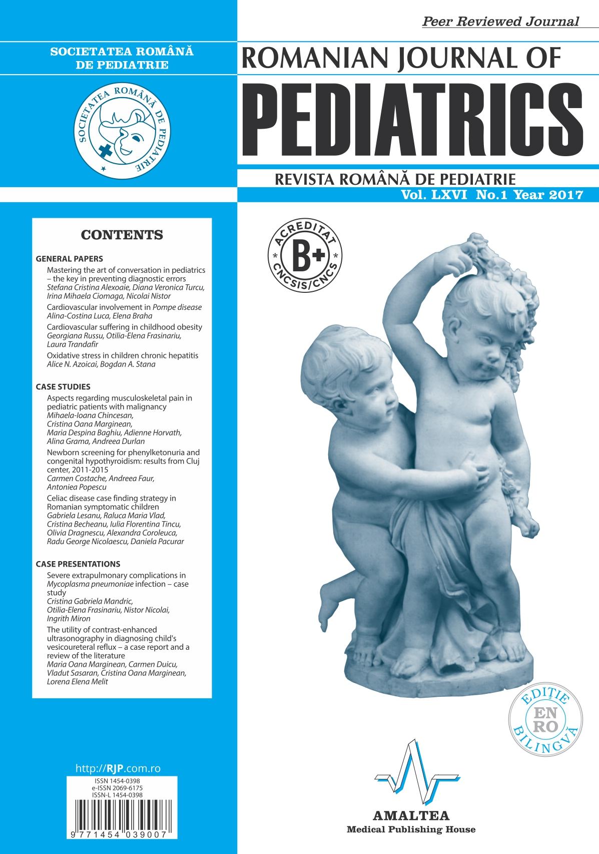 Revista Romana de PEDIATRIE | Volumul LXVI, Nr. 1, An 2017
