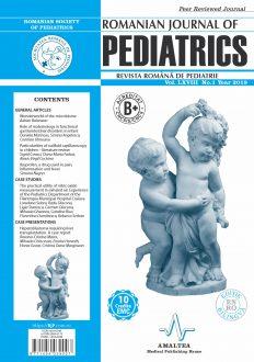 Romanian Journal of Pediatrics   Volume LXVIII, No. 1, Year 2019