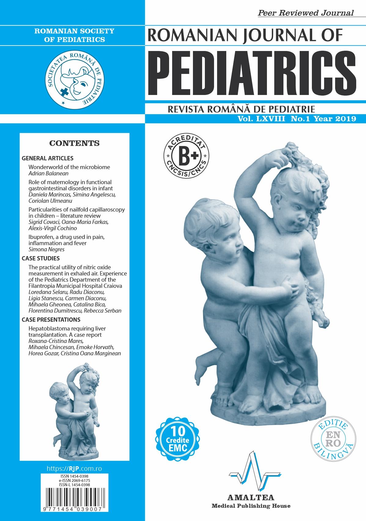 Romanian Journal of Pediatrics | Volume LXVIII, No. 1, Year 2019